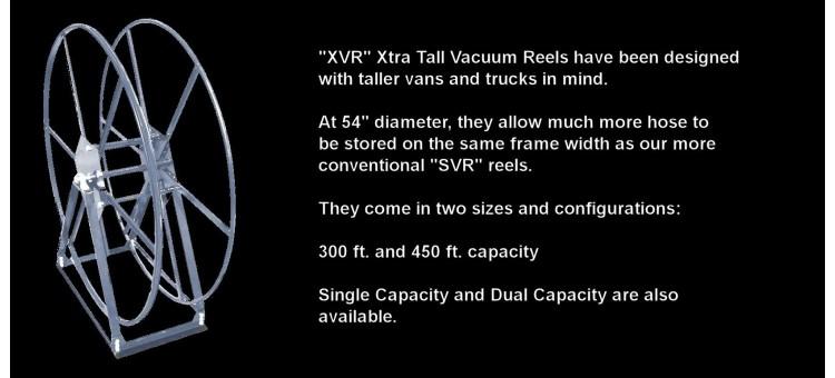 Extra Tall Vacuum Reels